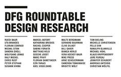The Design Research Lab conducted an intense two-days event: The DFG Roundtable Design Research. Numerous highly profiled positions from the international field have been brought together in order to compare, discuss and map the different approaches and perspectives within design research. The Roundtable aimed at comparing, discussing and mapping the different approaches and perspectives within design research.