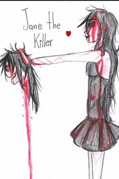 Jane the killer wants to kill Jeff the killer they are not boyfriend and girlfriend