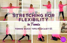 Stretching For Flexibility In Tennis - Tennis Quick Tips Podcast 66 Tennis Games, Tennis Tips, Tennis Clubs, Tennis Players, Tennis Videos, Golf Tips, Warm Up Stretches, Stretches For Flexibility, Stretching
