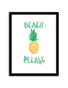 Download and print this free printable Beach Please wall art for your home or office!