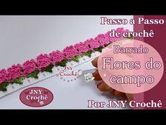 Passo a Passo Barrado de crochê Flores do campo por JNY Crochê - YouTube múltiplo de 7