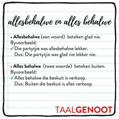Allesbehalwe en alles behalwe Afrikaans Language, Afrikaanse Quotes, Success Quotes, Spelling, Lesson Plans, Art Quotes, Napoleon Hill, Teaching, Humor
