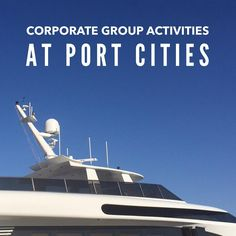 Group Activities at Port Cities.  With a network of professionals in each city we welcome groups all over the world.  Picture: Yacht for Charter of the former King Juan Carlos of Spain