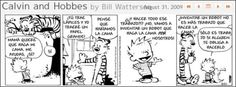 Calvin and Hobbes Comic strips: September 2011 Calvin Y Hobbes, Stone Soup, Non Sequitur, American Comics, New People, Comic Strips, Robot, Fairy Tales, The Outsiders