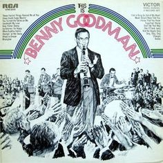 Benny Goodman And His Orchestra - This Is Benny Goodman (Vinyl, LP) at Discogs #whenbuddahsmiles