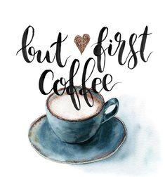 Bilderesultat for But first coffee watercolor print Coffee Facts, Coffee Quotes, Coffee Humor, But First Coffee, I Love Coffee, Coffee Talk, Coffee Shop, Roasters Coffee, Coffee Enema