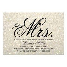 #invitations #wedding #bridalshower - #Invite - White Gold Glit Fab future Mrs. Bridal