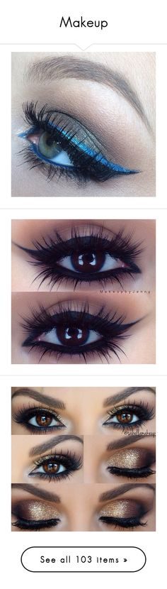 """""""Makeup"""" by mel-grey-lannister ❤ liked on Polyvore featuring beauty products, makeup, eye makeup, eyes, beauty, accessories, kohl makeup, black makeup, black eye makeup and gold cosmetics"""