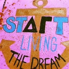 """instead it would say """"we're just living the dream"""" with the d and r a delta and gamma."""