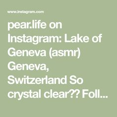"""pear.life on Instagram: Lake of Geneva (asmr) Geneva, Switzerland So crystal clear❄️ Follow us for more """"travel-inspired asmr""""!!! #switzerland #geneva… Summer Travel, Travel With Kids, Places To Travel, Travel Destinations, Travel Capsule, Geneva Switzerland, Travel Wardrobe, Cheap Travel, Travel Aesthetic"""