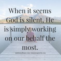 When God is Silent | Fiercely His {Fierce Friday} http://shannongeurin.com/god-is-silent/