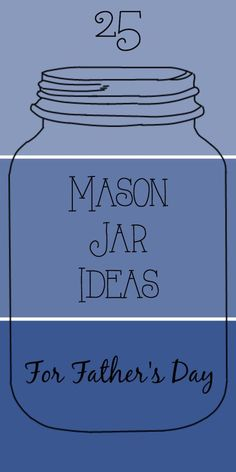 25 Mason Jar Ideas f