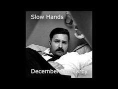 Slow Hands - December On Marcy