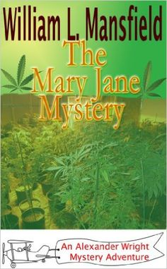 Amazon.com: The Mary Jane Mystery (An Alexander Wright Mystery Adventure Book 3) eBook: William Mansfield, Jason Mansfield: Kindle Store
