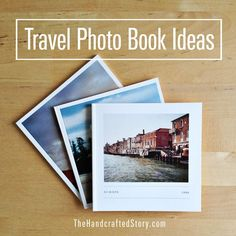 Travel Photo Book Ideas - The Handcrafted Story #Travelphotos