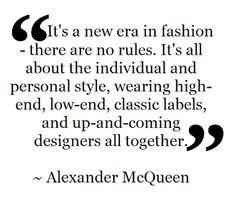 Fashion Quote ~ Alexander McQueen