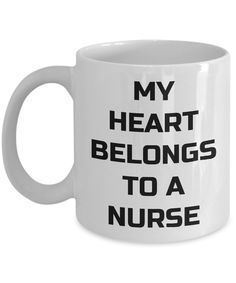 My heart belongs to a nurse