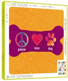 Peace Love Dog - Decorative Wall Plaque