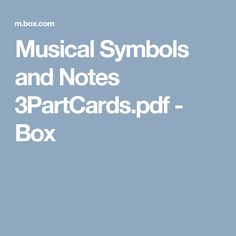 Musical Symbols and Notes 3PartCards.pdf - Box