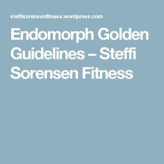 Endomorph Golden Guidelines – Steffi Sorensen Fitness
