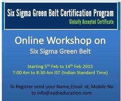 http://www.aadseducation.com/six-sigma-green-belt-certification.aspx