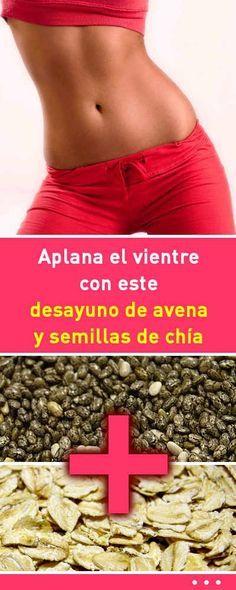 Aplana el vientre con este Desayuno de avena y semillas de chía. ¡Los resultados te encantarán! #desayuno #adelgazar #dieta #chía #avena #aplanar #vientre #barriga