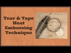 Quick Crafting Tip - Tear & Tape Heat Embossing Technique Stampin' Up!, card, paper, craft , paper, scrapbook, craft, rubber stamp, hobby, how to, DIY, handmade, heat gun, heat tool, embossing powder, Lisa Curcio, www.lisasstampstudio.com