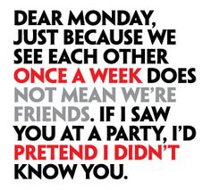 dear monday rules