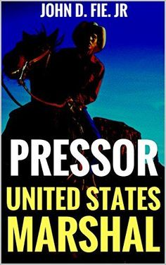 Pressor: United States Marshal: A Western (The United Sta... https://www.amazon.com/dp/B06XRL6T8Y/ref=cm_sw_r_pi_dp_x_fnZbzb42TNSVC