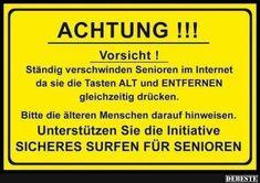 Achtung! Ständig verschwinden Senioren im Internet.. | Lustige Bilder, Sprüche, Witze, echt lustig