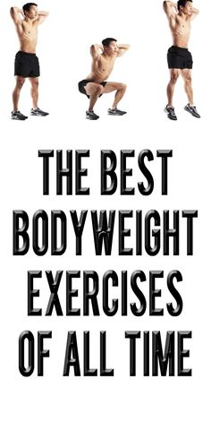 .The Best Body Weight Exercises You Can Do Anywhere