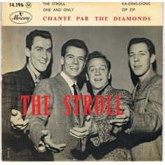 The Diamonds back in 1958 The Stroll, everyone was doing the stroll and it was COOL!!!!!!!