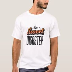I am A Sweet Disaster T-Shirt  music day, funk music, motown music #musicismylife #musiclovers #musicianlife, 4th of july party Sweet T, Love Is Sweet, Shirt Style, Shirt Designs, Motown, Mens Tops, T Shirt, Music, Party