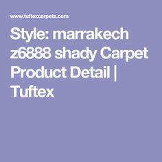 Style: marrakech z6888 shady Carpet Product Detail   Tuftex