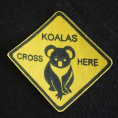 Koalas Cross Here Road Sign Iron On Patch Towel Apron, Fabric Patch, Treat Bags, Cloth Bags, Iron On Patches, Tea Towels, Hand Stitching, Happy Halloween, Printing On Fabric