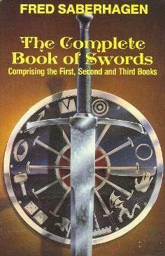 the Book of the Swords series An omnibus of novels by Fred Saberhagen