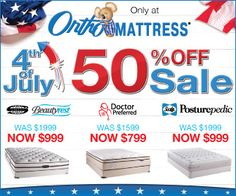 4th of July Sale is on Now @ Ortho Mattress!