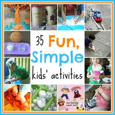 35 Fun, Simple Kids' Activities -- Each activity only needs 3 (or less!) items to get the FUN started!!