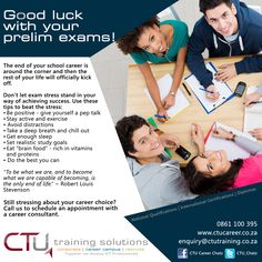 Good luck with your prelim exams. www.ctutraining.co.za