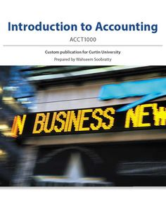 You will download digital wordpdf files for complete solution curtin university acct1000 accounting 100 custom e text wahseem soobratty introduction to accounting contains the specific material you will need for fandeluxe Images