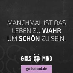 Mehr Sprüche auf: www.girlsmind.de                                                                                                                                                                                 Mehr