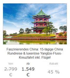 China Rundreise & Yangtze-Fluss-Kreuzfahrt  Entdecken Sie die Schönheiten Chinas in einer 15-tägigen Rundreise mit Verpflegung, Flügen aus Frankfurt oder München sowie einer Luxus-Kreuzfahrt inklusive