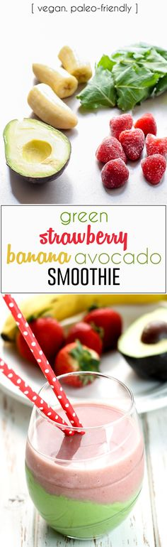 A vegan Green Strawberry Banana Smoothie with avocado for a boost of healthy fats plus added fiber. A delicious healthy way to start your morning and get those greens in!