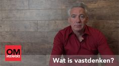 In deze video geeft Berthold Gunster antwoord op de vraag: wat is vastdenken? Het is het tegenovergestelde van omdenken: van een probleem een ramp maken!