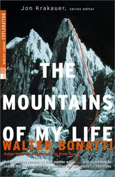 Walter Bonatti: The Mountains of My Life