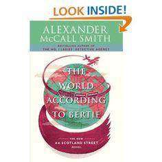 The World According to Bertie: A 44 Scotland Street Novel (4): Alexander McCall Smith: Amazon.com: Kindle Store