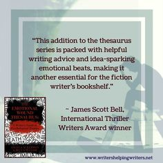 The Emotional Wound Thesaurus Book will help you understand how painful past events shape and motivate characters. Visit Writers Helping Writers for more help!