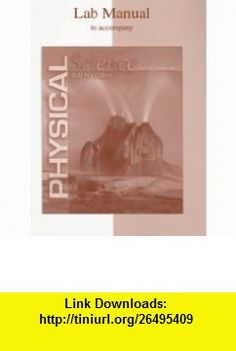 Lab Manual to accompany Physical Science (9780072530193) Bill W Tillery , ISBN-10: 0072530197  , ISBN-13: 978-0072530193 ,  , tutorials , pdf , ebook , torrent , downloads , rapidshare , filesonic , hotfile , megaupload , fileserve