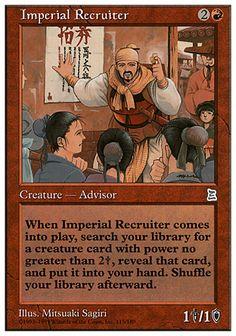 Imperial Recruiter (Portal Three Kingdoms) ((Meh; 300/350 per card so... Starcitygames.com))