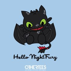 """""""Hello Night Fury"""" by Roylemontea on sale until 7th August on othertees.com Pin it for a chance at a FREE TEE! #httyd #httyd2 #toothless #hellokitty"""
